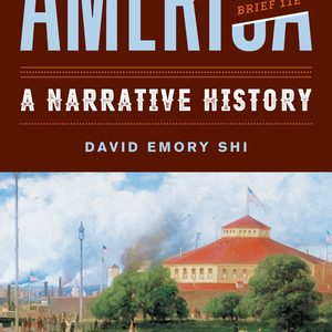 Solution Manual for America A Narrative History Brief 11th Edition One-Volume Shi