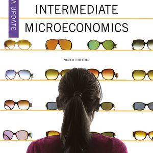 Solution Manual for Intermediate Microeconomics 9th Edition Media Update Varian