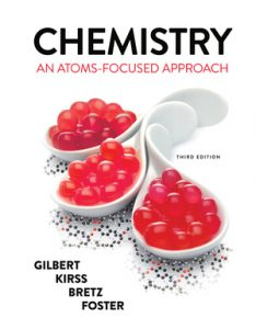 Test Bank for Chemistry An Atoms-Focused Approach 3rd Edition by Gilbert
