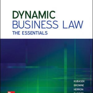 Solution Manual for Dynamic Business Law: The Essentials 4th Edition Kubasek