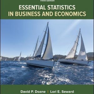 Solution Manual for Essential Statistics in Business and Economics 3rd Edition Doane