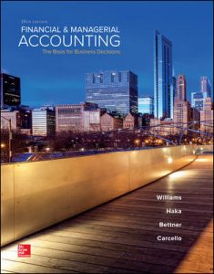 Solution Manual for Financial & Managerial Accounting 18th Edition Williams