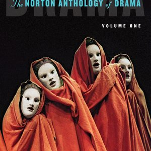 Solution Manual for The Norton Anthology of Drama 3rd Edition (Volume 1) by Gainor