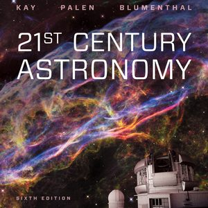 Test Bank for 21st Century Astronomy 6th Edition Kay