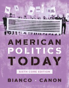 TEST BANK FOR AMERICAN POLITICS TODAY CORE 6TH EDITION BIANCO