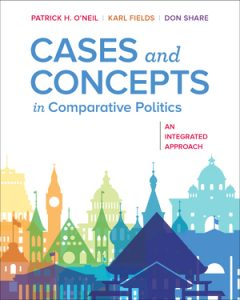 Test Bank for Cases and Concepts in Comparative Politics: An Integrated Approach 1st Edition by Patrick H O'Neil