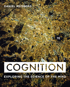 Test Bank for Cognition: Exploring the Science of the Mind 7th Edition by Daniel Reisberg