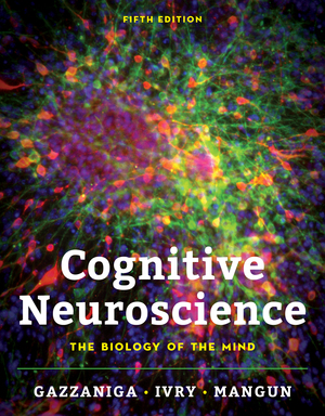 Test Bank for Cognitive Neuroscience: The Biology of the Mind 5th Edition Gazzaniga