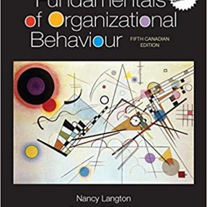Test Bank for Fundamentals of Organizational Behaviour Updated Canadian 5th Edition Langton