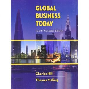 Test Bank for Global Business Today 4th Canadian Edition Hill