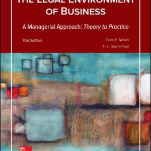 Test Bank for Legal Environment of Business A Managerial Approach: Theory to Practice 3rd Edition Melvin