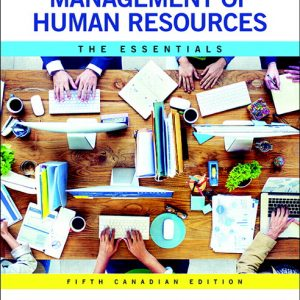 Test Bank for Management of Human Resources The Essentials 5th Canadian Edition Dessler
