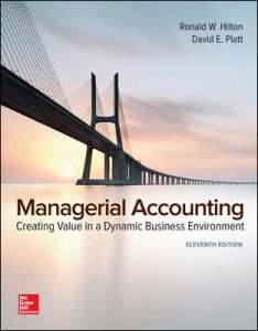 Test Bank for Managerial Accounting 11th Edition Hilton