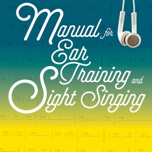 Test Bank for Manual for Ear Training and Sight Singing 2nd Edition by Karpinski