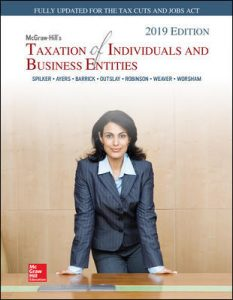Test Bank for McGraw-Hill's Taxation of Individuals and Business Entities 2019 Edition 10th Edition Spilker
