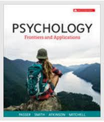 Test Bank for Psychology Frontiers and Applications canadian 6th Edition Passer