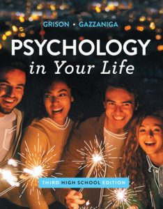 Test Bank for Psychology in Your Life 3rd High School Edition by Gazzaniga