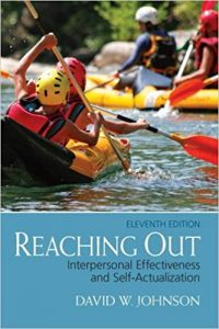 Test Bank for Reaching Out Interpersonal Effectiveness and Self-Actualization 11th Edition Johnson
