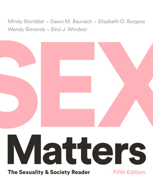 Test Bank for Sex Matters: The Sexuality and Society Reader 5th Edition by Stombler