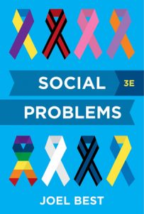 Test Bank for Social Problems 3rd Edition by Joel Best