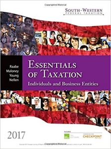 Test Bank for South-Western Federal Taxation 2017 Essentials of Taxation Individuals and Business Entities 20th Edition Raabe
