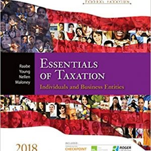 Test Bank for South-Western Federal Taxation 2018 Essentials of Taxation Individuals and Business Entities 21st Edition Raabe
