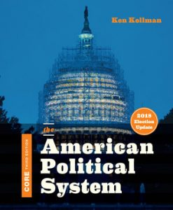 Test Bank for The American Political System Core 3rd Edition by Ken Kollman