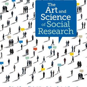 Test Bank for The Art and Science of Social Research 1st Edition by Carr