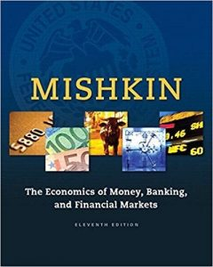 Test Bank for The Economics of Money, Banking and Financial Markets 11th Edition Mishkin