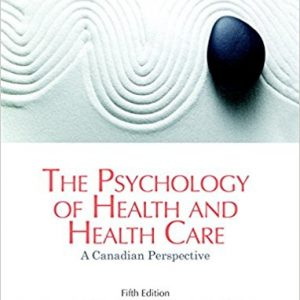 Test Bank for The Psychology of Health and Health Care A Canadian Perspective 5th Edition Poole