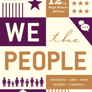 Test Bank for The We the People Essentials 12th High School Edition by Ginsberg
