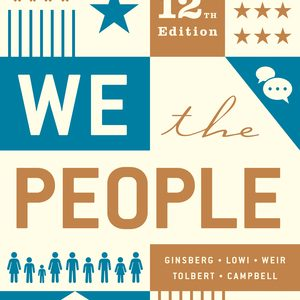 Test Bank for We the People Full 12th Edition by L Campbell