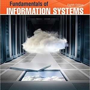 Test Bank for Fundamentals of Information Systems 8th Edition Stair