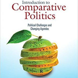 Test Bank for Introduction to Comparative Politics: Political Challenges and Changing Agendas 8th Edition Kesselman