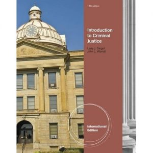 Test Bank for Introduction to Criminal Justice 13th Edition Siegel