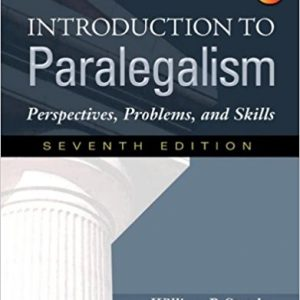 Test Bank for Introduction to Paralegalism: Perspectives, Problems and Skills 7th Edition Statsky