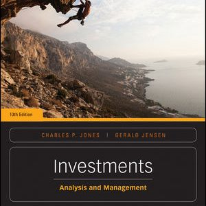 Test Bank for Investments: Analysis and Management 13th Edition Jones