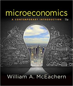 Test Bank for Microeconomics: A Contemporary Introduction 11th Edition Mceachern