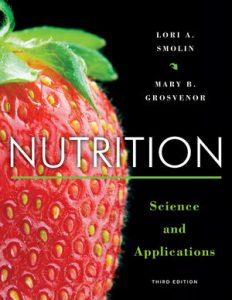 Test Bank for Nutrition: Science and Applications 3rd Edition Smolin