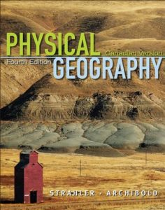 Test Bank for Physical Geography: Science and Systems of the Human Environment 4th Edition Strahler