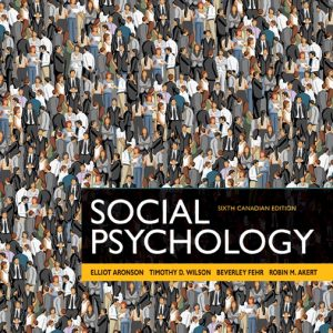 Test Bank for Social Psychology 6th Canadian Edition Aronson