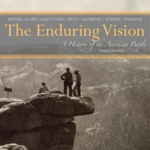 Test Bank for The Enduring Vision A History of the American People 8th Edition Boyer