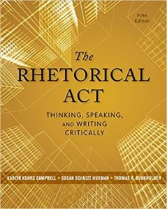 Test Bank for The Rhetorical Act: Thinking, Speaking and Writing Critically 5th Edition Campbell