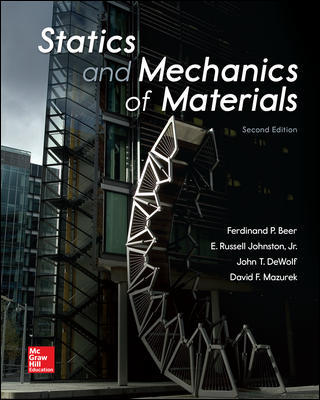 Test Bank for Statics and Mechanics of Materials 2nd Edition By Beer DeWolf