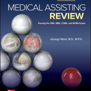 Solution Manual for Medical Assisting Review: Passing The CMA RMA and CCMA Exams 6th Edition Moini