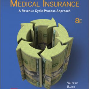 Solution Manual for Medical Insurance: A Revenue Cycle Process Approach 8th Edition Valerius