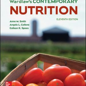 Test Bank for Wardlaw's Contemporary Nutrition 11th Edition Smith