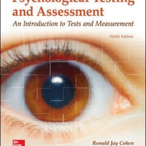 Solution Manual for Psychological Testing and Assessment 9th Edition Cohen