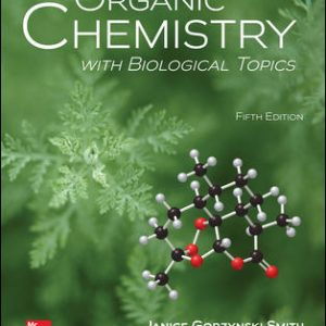 Solution Manual for Organic Chemistry with Biological Topics 5th Edition Smith