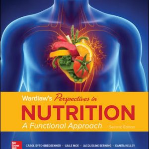 Solution Manual for Wardlaw's Perspectives in Nutrition: A Functional Approach 2nd Edition Bredbenner